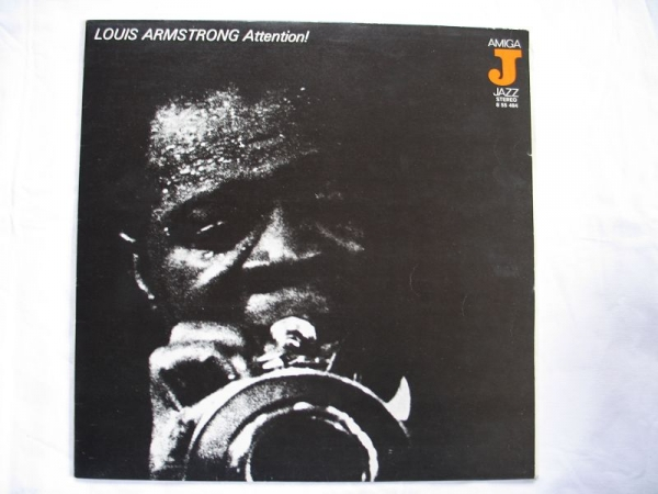 Louis Armstrong, Attention!, Amiga Jazz 1976, #179